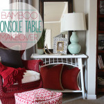 Bamboo Console Table Makeover